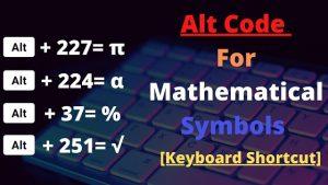 Alt Code For Mathematical Symbols [Keyboard Shortcut]